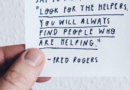 Look for the helpers.